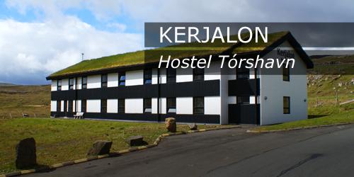 Kerjalon, Hostel Tórshavn